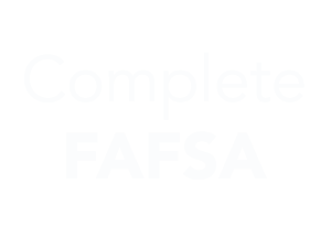 Complete FAFSA