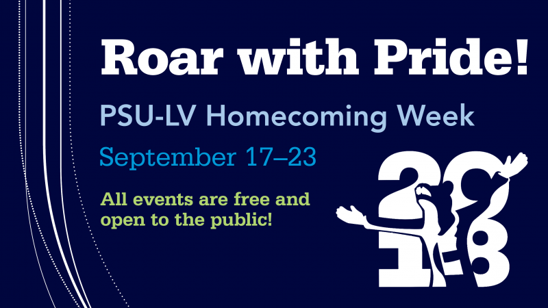 """Text reading """"Roar with pride! PSU-LV Homecoming Week, September 17-23. All events are free and open to the public"""""""