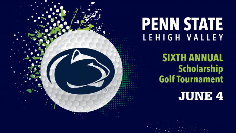Penn State Lehigh Valley Sixth Annual Golf Tournament June 4, 2018