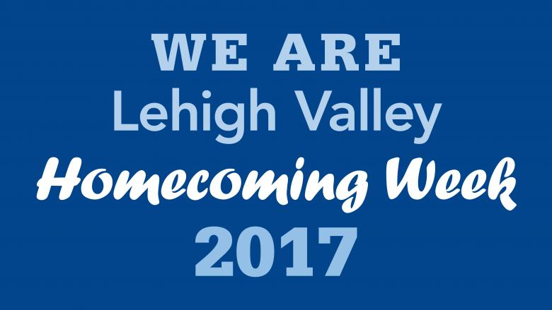 WE ARE Lehigh Valley Homecoming Week 2017